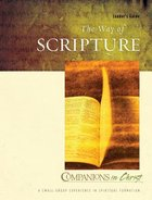 The Way of Scripture (Leader Guide) (Companions In Christ Series) Paperback