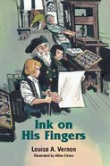 Ink on His Fingers (Johann Gutenberg) (Religious Heritage Series) Paperback