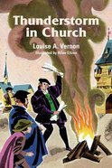 Thunderstorm in Church (Martin Luther) (Religious Heritage Series)