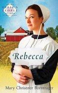 Rebecca (#02 in Ellie's People Series) Paperback