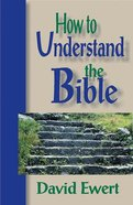How to Understand the Bible Paperback