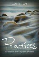 Practices Paperback