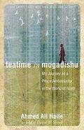 Teatime in Mogadishu Paperback