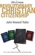 Revolutionary Christian Citizenship Paperback
