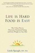 Life is Hard, Food is Easy Hardback