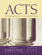 Acts: A Handbook on the Greek Text (Baylor Handbook On The Greek New Testament Series) Paperback