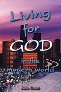 Living For God in the Modern World Paperback