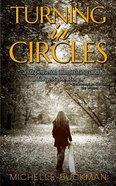 Turning in Circles Paperback