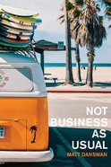 Not Business as Usual Paperback