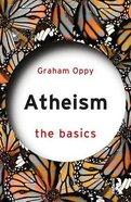 Atheism: The Basics Paperback