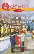 Sugarplum Homecoming & the Lawman's Honor (2in1 Love Inspired Series)
