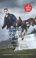 Protect and Defend: Scent of Danger/Lone Star Protector (Love Inspired Suspense 2 Books In 1 Series) Mass Market