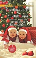 Sweetheart Bride and Yuletide Twins (2in1 Love Inspired Series)