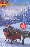 Sleigh Bell Sweethearts & Jingle Bell Romance (2in1 Love Inspired Series)