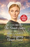 Amish Suitor and Her Forgiving Amish Heart, The: An Anthology (2in1 Love Inspired Amish Collection Series)