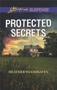 Protected Secrets (Love Inspired Suspense Series) Mass Market