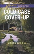Cold Case Cover-Up (Covert Operatives) (Love Inspired Suspense Series)