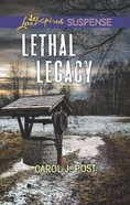 Lethal Legacy (Love Inspired Suspense Series)
