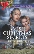 Amish Christmas Secrets (Amish Protectors) (Love Inspired Suspense Series) Mass Market