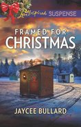 Framed For Christmas (Love Inspired Suspense Series) Mass Market
