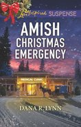 Amish Christmas Emergency (Amish Country Justice) (Love Inspired Suspense Series) Mass Market