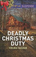 Deadly Christmas Duty (Covert Operatives) (Love Inspired Suspense Series) Mass Market