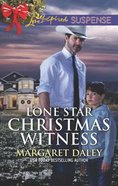 Lone Star Christmas Witness (Lone Star Justice) (Love Inspired Suspense Series) Mass Market