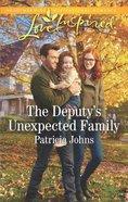 The Deputy's Unexpected Family (Comfort Creek Lawmen) (Love Inspired Series)