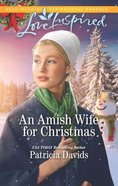An Amish Wife For Christmas (North Country Amish) (Love Inspired Series) Mass Market