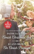 Amish Christmas Joy/An Amish Proposal (Love Inspired 2 Books In 1 Series) Mass Market