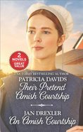 Their Pretend Amish Courtship/An Amish Courtship (Love Inspired 2 Books In 1 Series) Mass Market