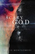 Scary God: Introducing the Fear of the Lord to the Postmodern Church eBook