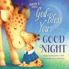 Touch and Feel: God Bless You and Good Night Board Book