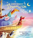 God's Words to Dream on: Bedtime Bible Stories and Prayers Hardback