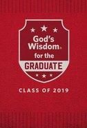 God's Wisdom For the Graduate: Class of 2019 - Red (Nkjv) Hardback