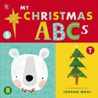 My Christmas ABCS (An Alphabet Book) Board Book
