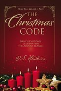 The Christmas Code: Daily Devotions Celebrating the Advent Season Booklet