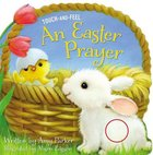Touch and Feel: An Easter Prayer