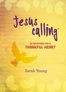 Jesus Calling:50 Devotions For a Thankful Heart