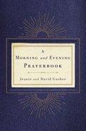 Morning and Evening Prayerbook Hardback