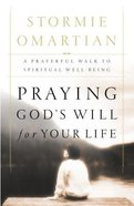 Praying God's Will For Your Life eBook