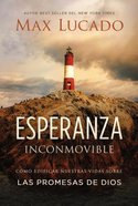 Esperanza Inconmovible (Unshakable Hope) Paperback