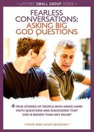 Lifetree: Fearless Conversations (Small Group DVD Study)