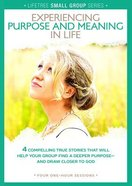 Lifetree: Experiencing Purpose and Meaning in Life (Small Group DVD Study)