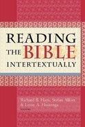 Reading the Bible Intertextually Paperback