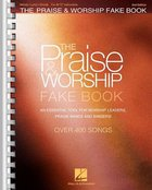 Praise & Worship Fake Book: For C Instruments (Music Book) (2nd Edition) Spiral