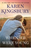 When We Were Young (Baxter Family Series)