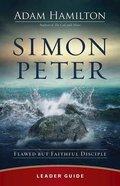 Simon Peter: Flawed But Faithful Disciple (6 Week Lenten Journey) (Leader Guide)