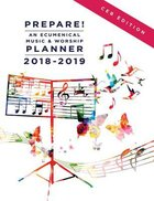 Prepare! 2018-2019 Ceb Edition: An Ecumenical Music & Worship Planner