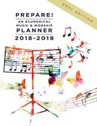 Prepare! 2018-2019 NRSV Edition: An Ecumenical Music & Worship Planner Spiral